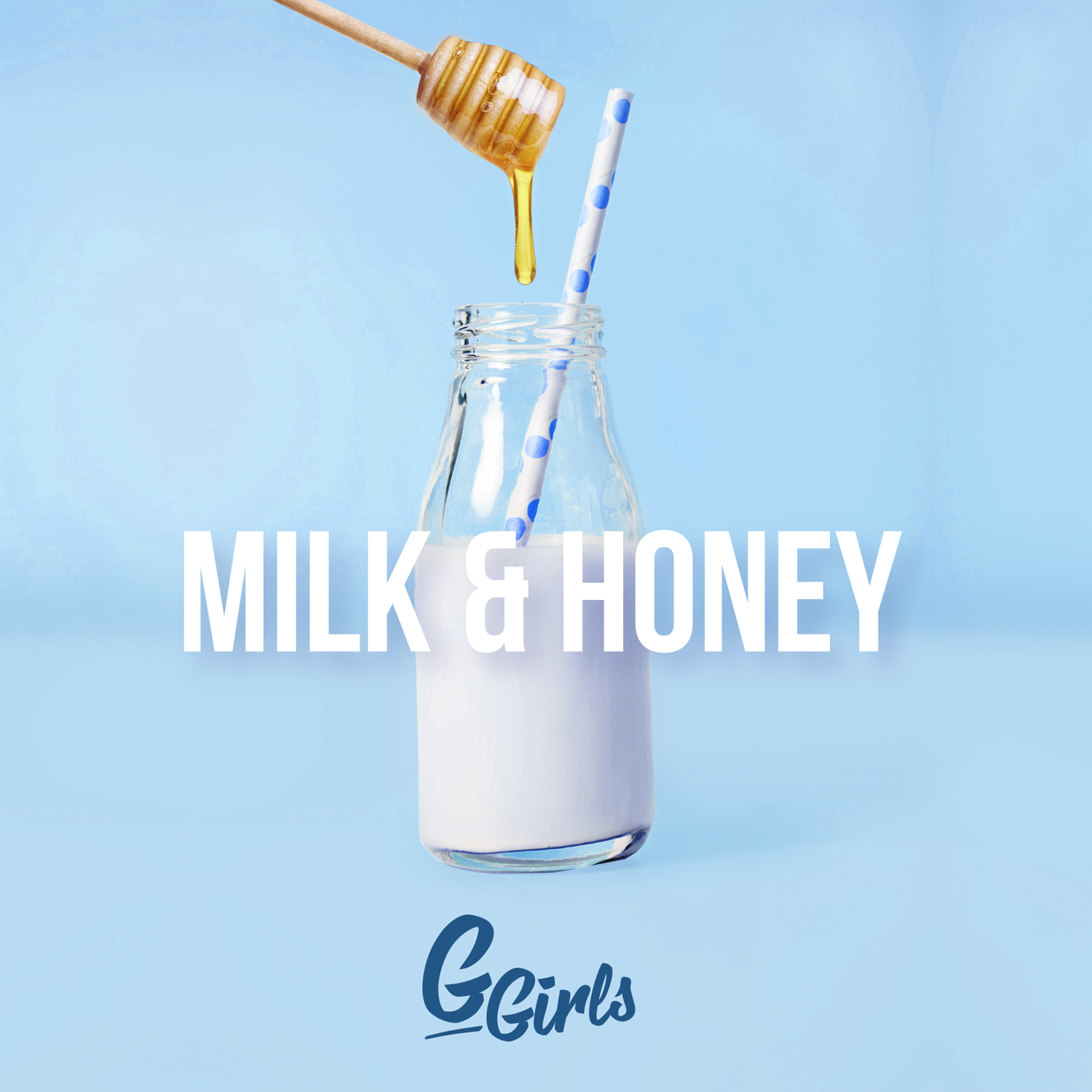 "Romanian Supergroup, G-Girls, Drop ""Milk & Honey"""